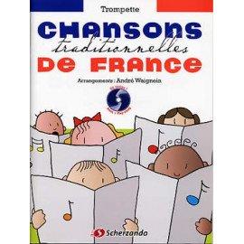 CHANSONS TRADITIONNELLES DE FRANCE + CD - Trompette