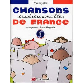 CHANSONS TRADITIONNELLES DE FRANCE + CD - Trompette