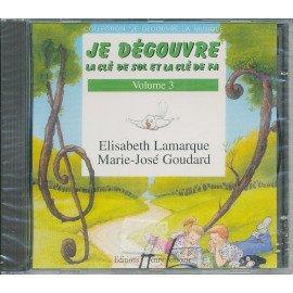 CD JE DECOUVRE LA CLE DE SOL ET LA CLE DE FA VOL 3 - FM
