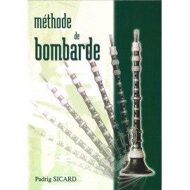 METHODE DE BOMBARDE Padrig SICARD