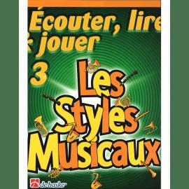ECOUTER LIRE ET JOUER LES STYLES MUSICAUX Trombone VOLUME 3
