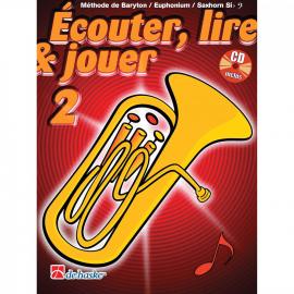 ECOUTER LIRE ET JOUER BARYTON/EUPH/SAXHORN Sib - Vol 2