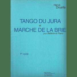 TANGO DU JURA ET MARCHE DE LA BRIE de Hervé DRUELLE pour Batterie et Piano