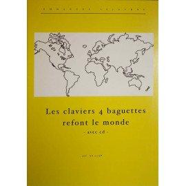 LES CLAVIERS 4 BAGUETTES REFONT LE MONDE Emmanuel SEJOURNE