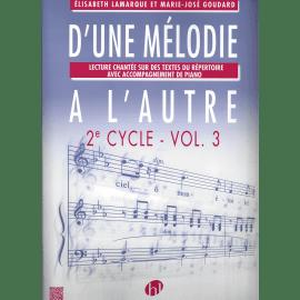 D'UNE MELODIE A L'AUTRE 2° CYCLE VOL 3 LAMARQUE & GOUDARD