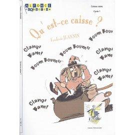 QU'EST-CE CAISSE ? Frédéric JEANNIN - Caisse-Claire