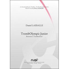 TrombOlympique - Bienvenue a Trombon'land ! - Daniel LASSALLE