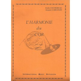 L'HARMONIE DU COR COCHEREAU/LARGUEZE pour Cor d'Harmonie