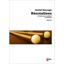 RECREATIONS VOL 2 - Daniel SAUVAGE - Percussions