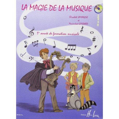 LA MAGIE DE LA MUSIQUE Volume 1 LAMARQUE & GOUDARD
