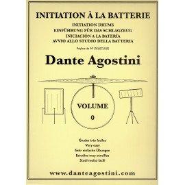 DANTE AGOSTINI INITIATION A LA BATTERIE Volume 0
