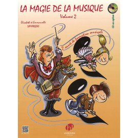 LA MAGIE DE LA MUSIQUE Volume 2 LAMARQUE & GOUDARD