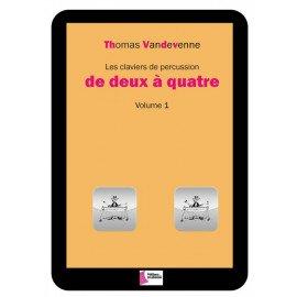 LES CLAVIERS DE PERCUSSIONS DE DEUX A QUATRE Volume 1