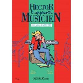 HECTOR L'APPRENTI MUSICIEN VOL 5 avec cahier d'exercice