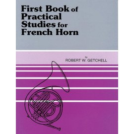 FIRST BOOK OF PRATICAL STUDIES FOR FRENCH HORN