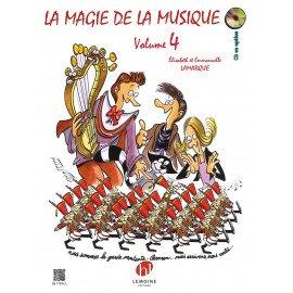 LA MAGIE DE LA MUSIQUE Volume 4 LAMARQUE & GOUDARD