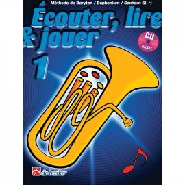 ECOUTER LIRE ET JOUER BARYTON/EUPHONIUM/SAXHORN Sib Vol. 1 Clé de Fa