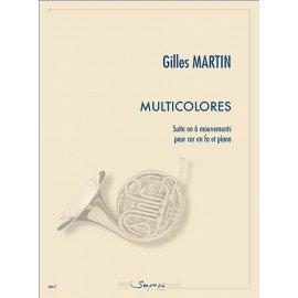 MULTICOLORES Suite en 6 Mouvement pour Cor en Fa Gilles MARTIN