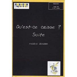 QU'EST-CE CAISSE ? SUITE Frédéric JEANNIN Caisse Claire