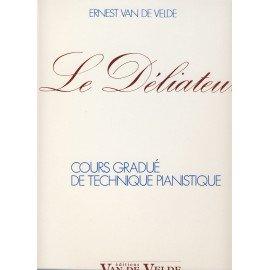 LE DELIATEUR - E. VAN DE VELDE - Piano