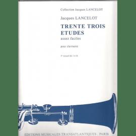 33 ETUDES ASSEZ FACILES - J. LANCELOT - 1° RECUEIL