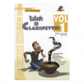 BALLADE EN CLARINETTES - BARBONNEAU Gilles - VOL 1 - 2° cycle