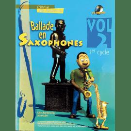 BALLADE EN SAXOPHONES Volume 2 BORBONNEAU Gilles