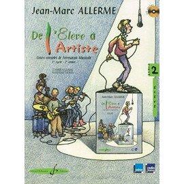 DE L'ELEVE A L'ARTISTE VOL 2 Jean-Marc ALLERME