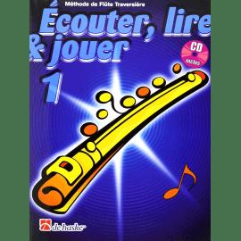 ECOUTER LIRE ET JOUER Flûte Traversière VOL 1