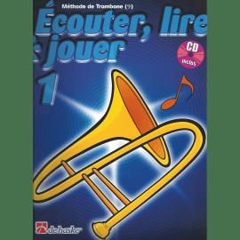 ÉCOUTER LIRE ET JOUER TROMBONE CLÉ DE FA VOLUME 1