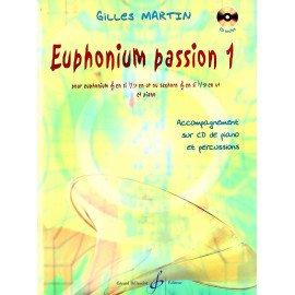 EUPHONIUM PASSION VOLUME 1 Gilles MARTIN