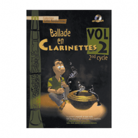 BALLADE EN CLARINETTES - BARBONNEAU Gilles - VOL 2 - 2° cycle