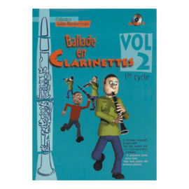 BALLADE EN CLARINETTES - BARBONNEAU Gilles - VOL 2 - 1° cycle