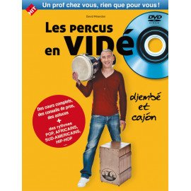 LES PERCUS EN VIDEO David Mirandon Djembe et Cajon