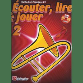 ÉCOUTER LIRE ET JOUER TROMBONE CLÉ DE FA VOLUME 2