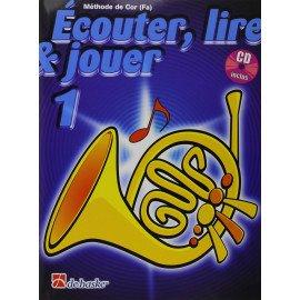 ECOUTER LIRE ET JOUER COR Volume 1