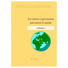 PACK LES CLAVIERS A PERCUSSIONS PARCOURENT LE MONDE VOL.1 - E. SEJOURNE