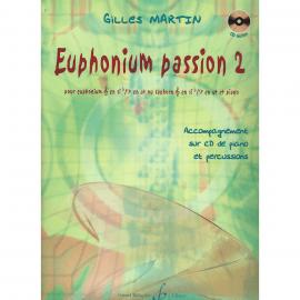 EUPHONIUM PASSION VOLUME 2 - Gilles MARTIN
