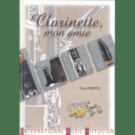 CLARINETTE MON AMIE - E. FERRON
