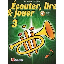 ECOUTER LIRE ET JOUER TROMPETTE Volume 3 - Livre + Audio en Téléchargement