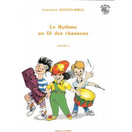 LE RYTHME AU FIL DES CHANSONS Volume 2 Laurence JEGOUX-KRUG