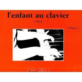 L'ENFANT AU CLAVIER Volume 1 L. VINCK Piano