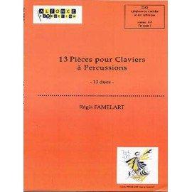 13 PIECES POUR CLAVIERS A PERCUSSIONS - Régis FAMELART
