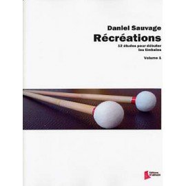 RECREATIONS Vol.1 - Daniel SAUVAGE - Timbales