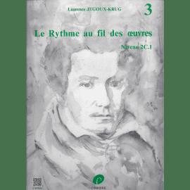 LE RYTHME AU FIL DES OEUVRES Volume 3 Laurence JÉGOUX-KRUG Editions COMBRE C05924