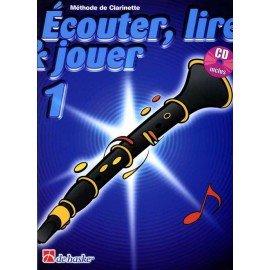 ECOUTER LIRE ET JOUER VOL 1 - Clarinette