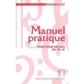 Manuel pratique pour l'étude des clés - ancienne édition - Dandelot - Formation Musicale