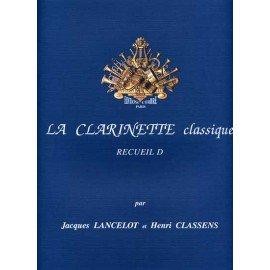 LA CLARINETTE CLASSIQUE VOL D - LANCELOT & CLASSENS