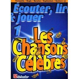 ÉCOUTER, LIRE ET JOUER - Les chansons célèbres (trompette, bugle, baryton, euphonium ou saxhorn - en clé de sol)