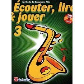 Ecouter Lire et Jouer - Méthode Volume 3 - Saxophone alto